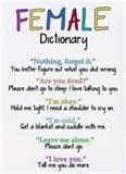 Funny sign = the female dictionary explains what a woman is really saying