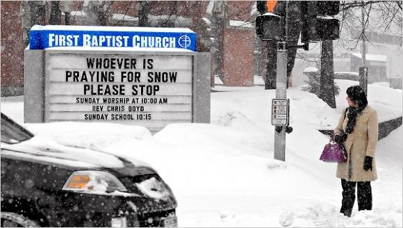 Hilarous church sign - whoever is praying for snow please stop.