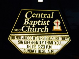 Funny church sign - do not judge others because they sin differently than you