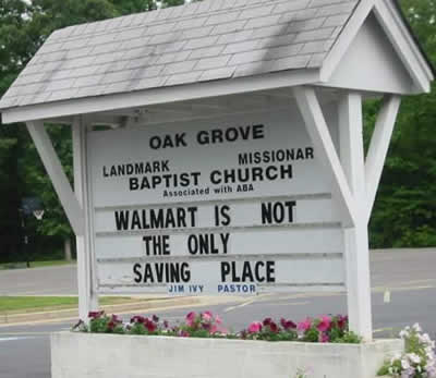 Funny church sign - Walmart is not the only saving place.