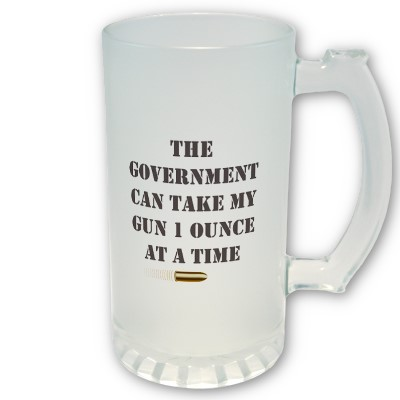 Funny mug that says the government can take my gun one ounce at a time. Punctuated with a bullet picture. http://www.lbsommer-author.yolasite.com/gun-signs.php