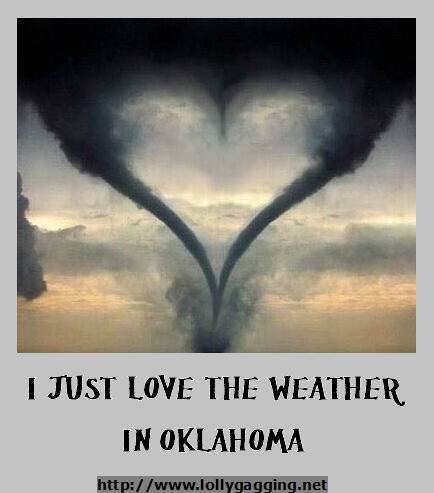 Funny sign of a heart shaoed tornado. I just love the weather in Oklahoma. www.lollygagging.net #tornados #storms