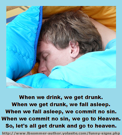 Funny irish saying that ends with let's all get drunk and go to heaven