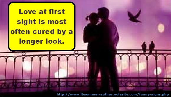 Photo with quote - Love at first sight is most often by a longer look.