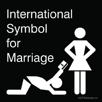 Hilarious sign titled international symbol of marriage