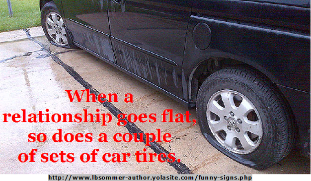 When a relationships goes flat, so does a couple of sets of car tires.