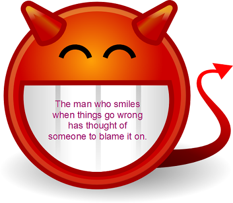 Funny devilish photo - The man who smiles when things go wrong has thought of someone to blame it on.