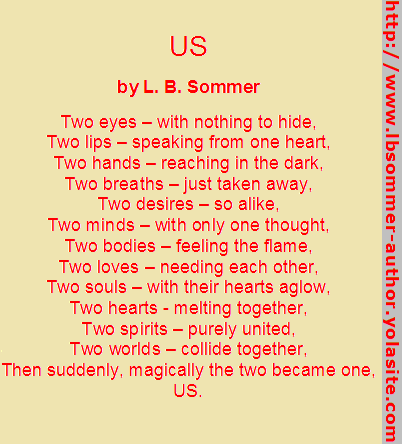 Us poem by L. B. Sommer, author of 199 Ways To Improve Your Relationships, Marriage, and Sex Life